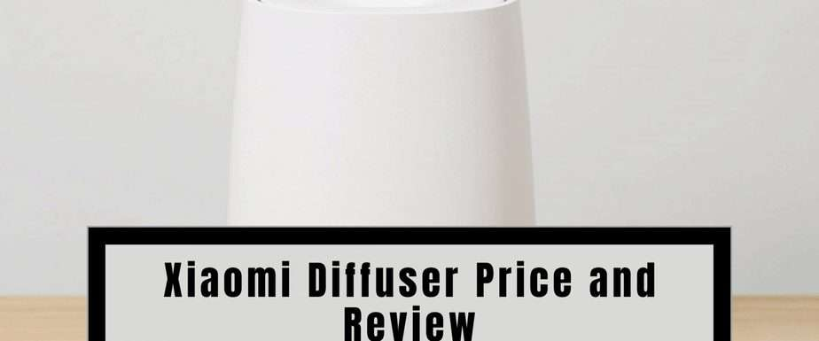 Xiaomi Diffuser Price and Review