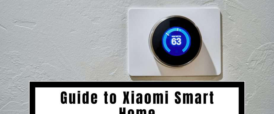 Guide to Xiaomi Smart Home